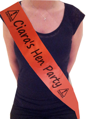 Personalised Caution! Hen Party Sash