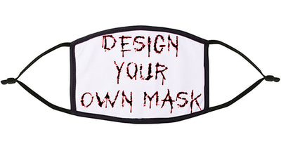Design Your Own  Re-Usable Face Mask
