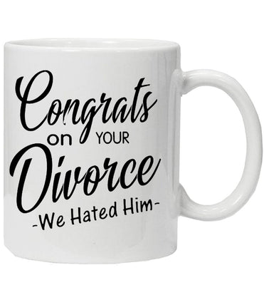 Congrats on your Divorce! Mug