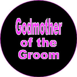 Hen Night Godmother of the groom badge