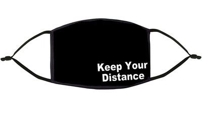 'Keep your Distance' Design Re-Usable Face Mask