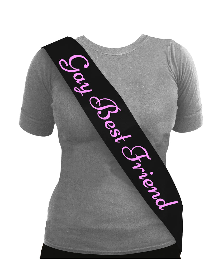 Sash Gay Best Friend Black With pink Text
