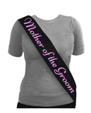 Sash Mother Of The Groom Black with Pink Text