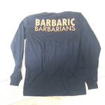 Barbaric As Fcuk Long Sleeve Black