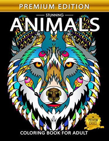Stunning Animals: Adults Coloring Book Stress Relieving Unique Design