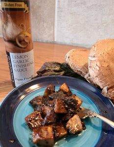 Portobello mushrooms sauteéd with Lemon Garlic Finishing Sauce