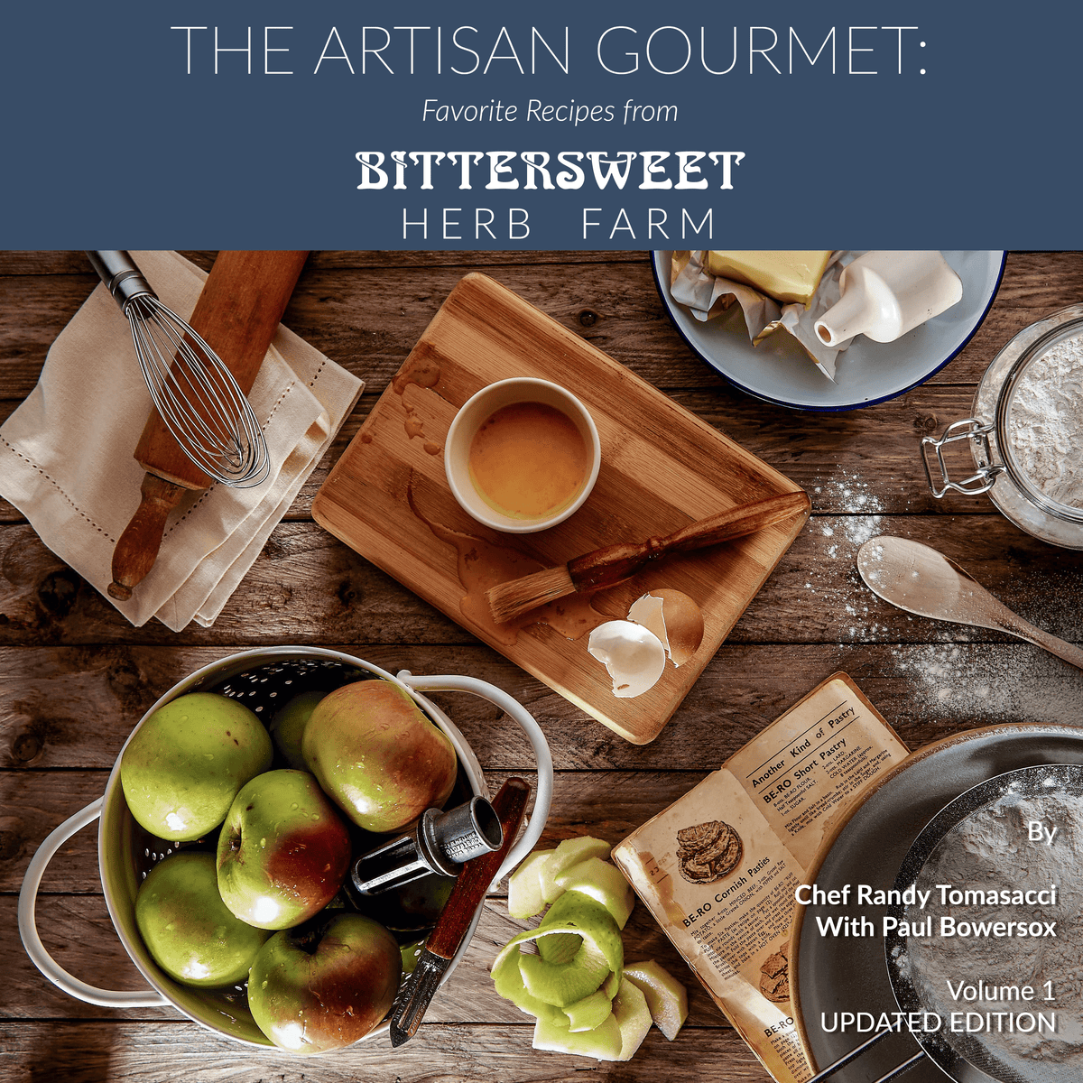 The Artisan Gourmet: Favorite Recipes from Bittersweet Herb Farm Digital Download Cookbook