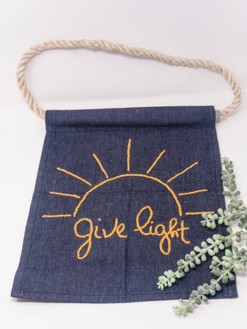 Give Light Embroidered Banner