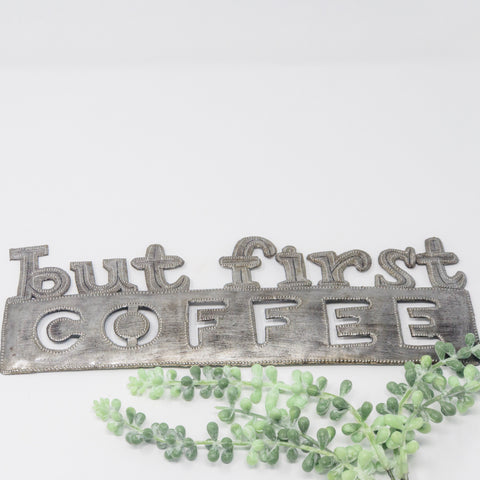 But First Coffee Metal Art
