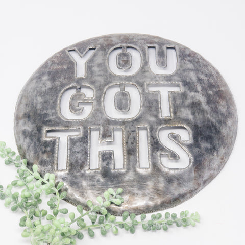 You Got This Metal Art