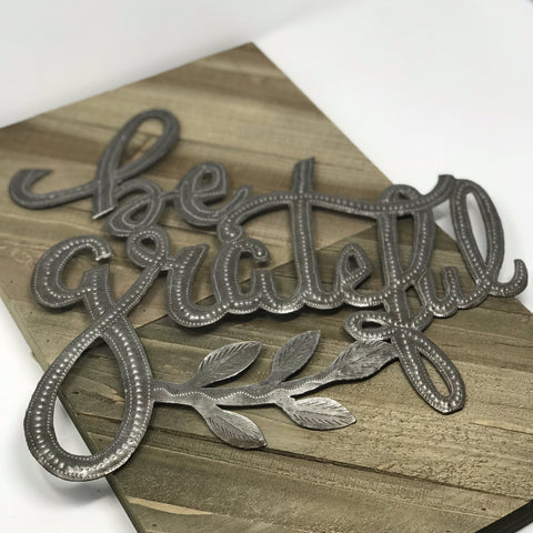 Be Grateful Metal Art