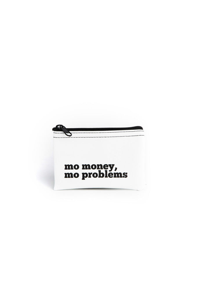 "White ""Mo Money, Mo Problems"" Coin Purse"