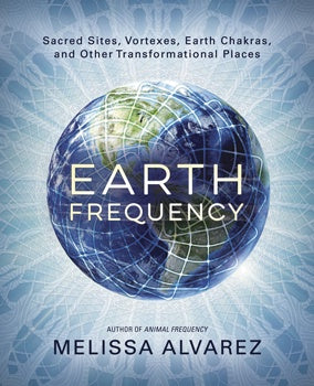 Earth Frequency by Melissa Alvarez