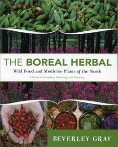 The Boreal Herbal by Beverley Gray