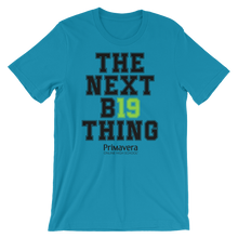'The Next B19 Thing' Senior Unisex T-Shirt