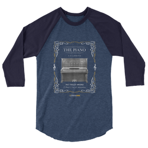 """The Piano"" 3/4 sleeve raglan shirt (Award Winners Series)"