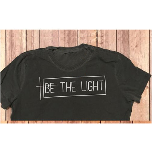 be2880c2 2018 Be The Light T-shirt Christian Graphic Tee Gift for Women TShirts  Trend Girls