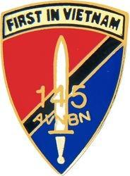 145th Aviation Battalion First In Vietnam Pin (7/8 inch)