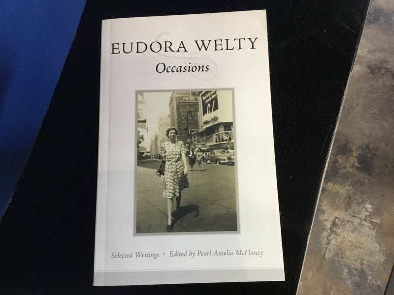 Eudora Welty: Occasions