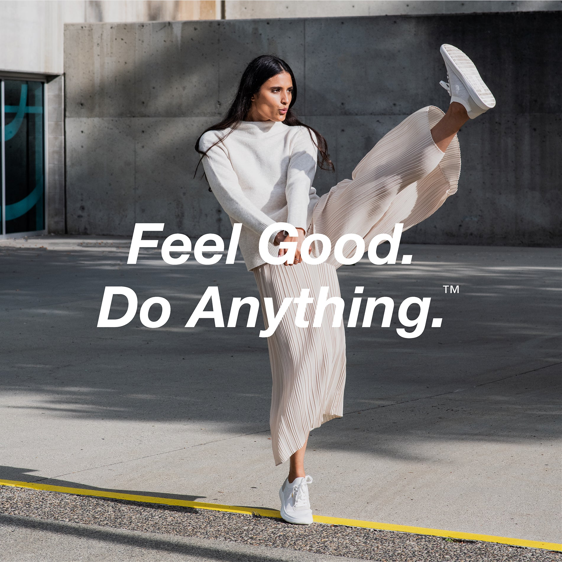 Introducing Feel Good. Do Anything.™