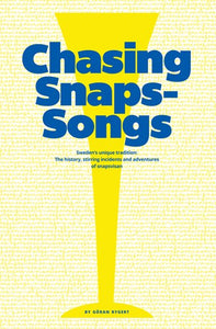 Chasing Snaps Songs