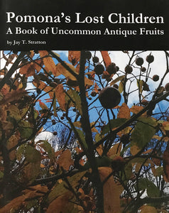 A Book of Uncommon Antique Fruits