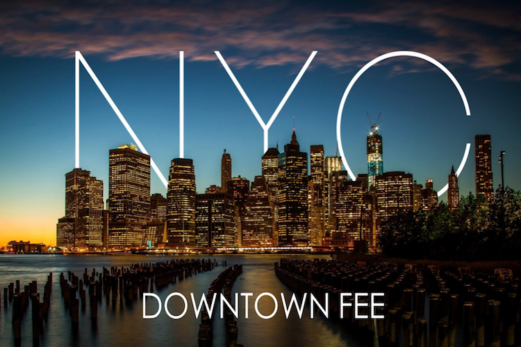NYC Downtown Fee