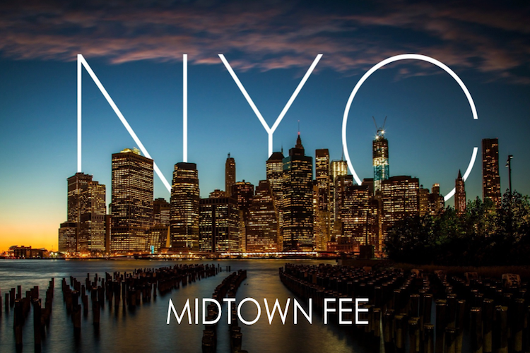 NYC Midtown Fee