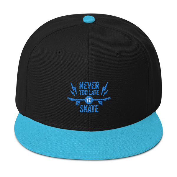 Never too late to skate Snapback Hat