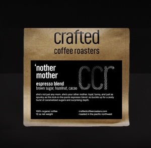 Crafted Coffee Roasters 'nother mother – espresso blend