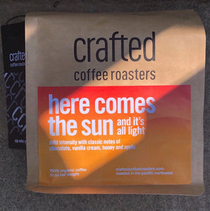 Crafted Coffee Roasters- Here Comes the Sun and All it's Light