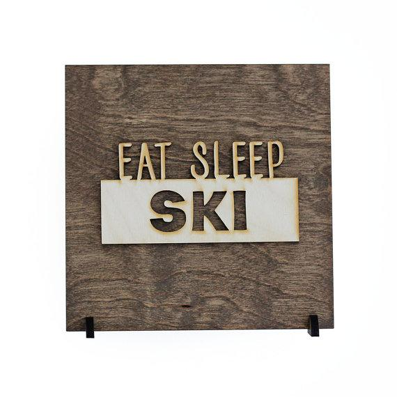 Eat Sleep Ski Wood Sign - Cabin Decor - Winter Signs - Ski Resorts - Outdoor Adventure - Lodge Decor - Mountain Sign - Winter Decorations