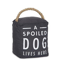 Load image into Gallery viewer, Pavilion Gift Company 72198 Spoiled Dog Door Stopper, 5 x 6""