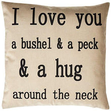 "Load image into Gallery viewer, Generic I Love You a Bushel and a Peck Personalized Cotton Blend Linen Throw Pillow Cushion Covers, Beige, 18"" x 18"" - zingydecor"