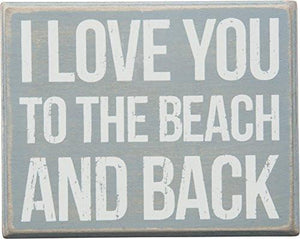 Primitives by Kathy I Love You to The Beach and Back Box Sign - zingydecor