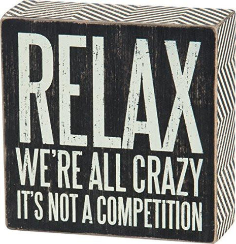 Primitives by Kathy Box Sign, 5-Inch by 5-Inch, We're All Crazy