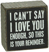 Load image into Gallery viewer, Primitives by Kathy Box Sign, 3 by 3-Inch, I Love You - zingydecor