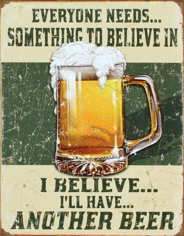 Image of I Believe I'll Have Another Distressed Retro Vintage Tin Sign, 13x16