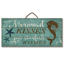 "Load image into Gallery viewer, Highland Graphics Beach Decor Wood Sign Reads ""Mermaid Kisses and Starfish Wishes"" Table or Wall Decor"