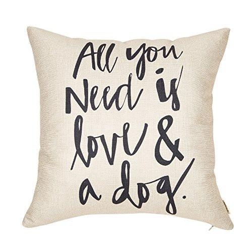 All You Need is Love and a Dog Lover Quote Cotton Linen Home Decorative Throw Pillow Case Cushion Cover for Sofa Couch, 18