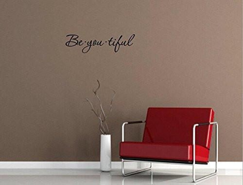 1 X Be you tiful. Vinyl wall art Inspirational quotes and saying home decor decal sticker