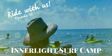 Ride With Us! Innerlight Surf Camp edition