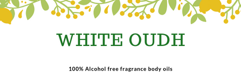 White Oudh- Imported