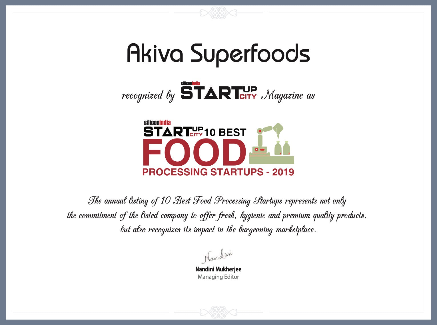 Akiva Superfoods part of 'Best Food Processing Startups, 2019' by Silicon India Magazine