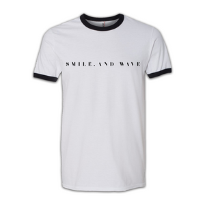 smile, and wave Ringer Tee