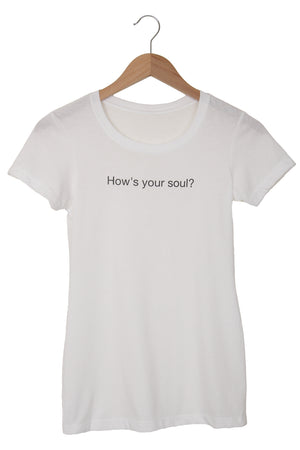 How's Your Soul ?