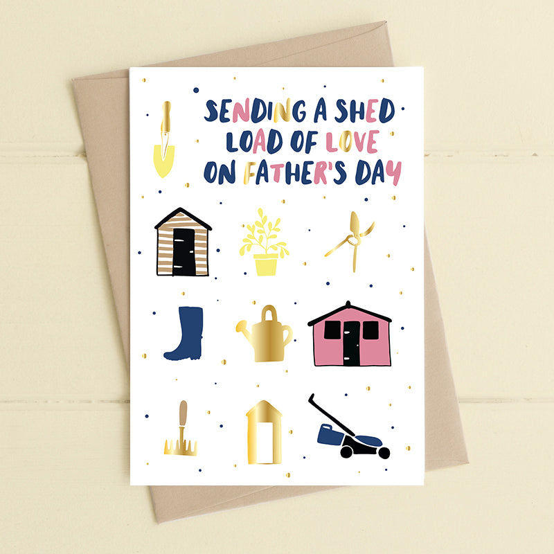 Sending a Shed Load of Love Card