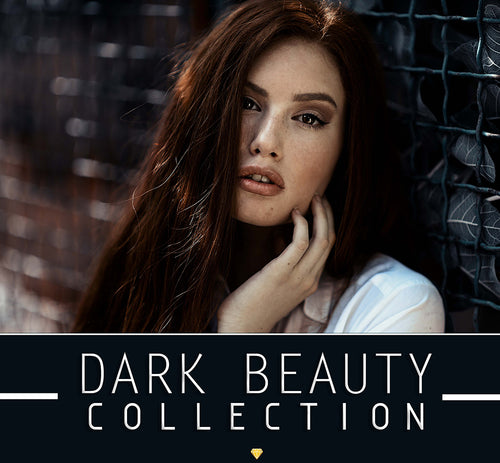 Dark Beauty ♢ Collection