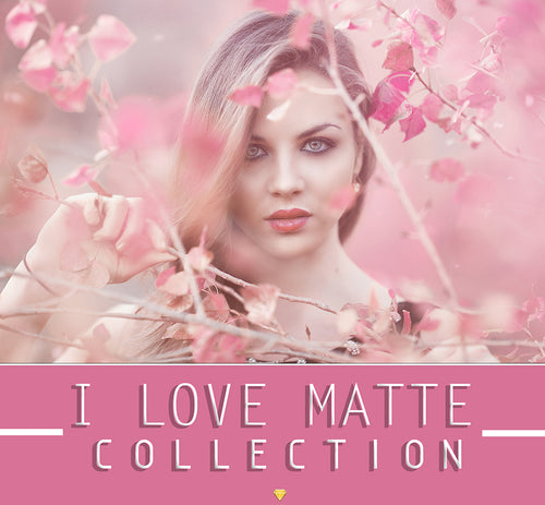 I LOVE MATTE ♢ COLLECTION