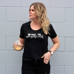 Wine in Awesome Out - Adult Scoop Bottom Black Tee